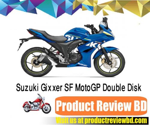 Suzuki Gixxer SF MotoGP Double Disk Motorcycle Price in Bangladesh 2017