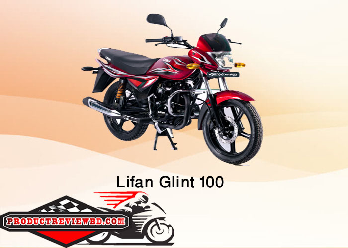 Lifan Glint 100 Motorcycle Price in Bangladesh Showroom Review Features